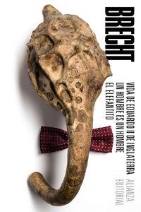 Vida De Eduardo Ii De Inglaterra / Hombre Es Un Hombre, Un / Elefantito, El - Teatro Completo 2 - Bertolt Brecht