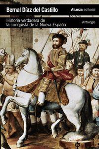 Historia Verdadera De La Conquista De La Nueva España (antologia) - Bernal Diaz Del Castillo
