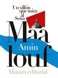 Un sillon que mira al sena - Amin Maalouf