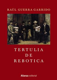 Tertulia De Rebotica - Raul Guerra Garrido