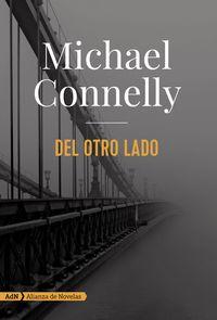 Del Otro Lado - Michael Connelly