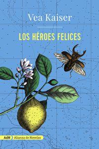 HEROES FELICES, LOS