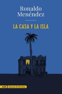 La casa y la isla - Ronaldo Menendez