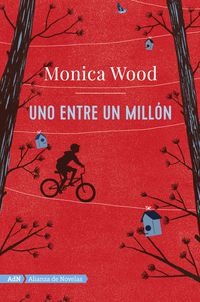 Entre Un Millon, Uno - Monica Wood