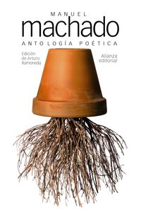 ANTOLOGIA POETICA (MANUEL MACHADO)