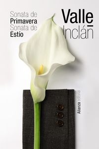 Sonata De Primavera - Sonata De Estio - Ramon Del Valle-Inclan