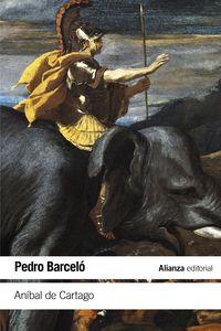 ANIBAL DE CARTAGO - UN PROYECTO ALTERNATIVO A LA FORMACION DEL IMPERIO ROMANO