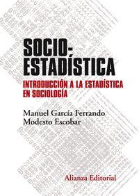 (2 ED) SOCIOESTADISTICA - INTRODUCCION A LA ESTADISTICA EN SOCIOLOGIA