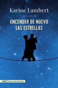 Encender De Nuevo Las Estrellas (adn) - Karine Lambert