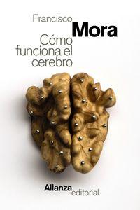 como funciona el cerebro - Francisco Mora