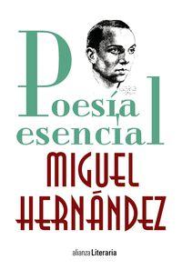 Poesia Esencial - Miguel Hernandez