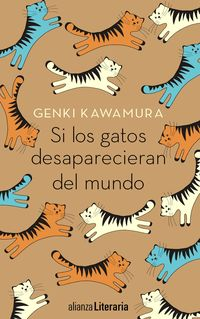 Si Los Gatos Desaparecieran Del Mundo - Genki Kawamura