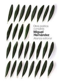 Obra Poetica Completa (miguel Hernandez) - Miguel Hernandez