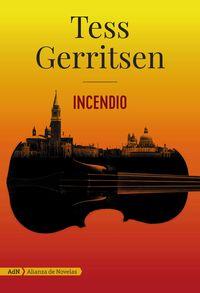 Incendio - Tess Gerritsen