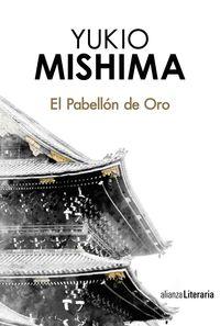 El pabellon de oro - Yukio Mishima