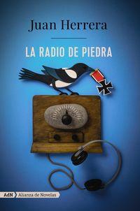 La radio de piedra - Juan Herrera