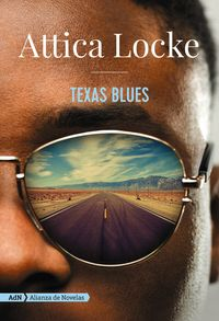 Texas Blues - Attica Locke
