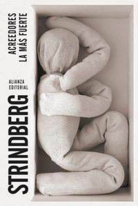 Acreedores - La Mas Fuerte - August Strindberg