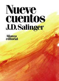 Nueve Cuentos - J. D. Salinger