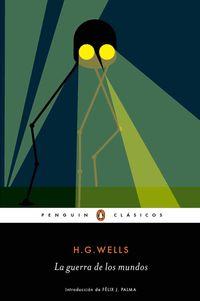 La guerra de los mundos - H. G. Wells