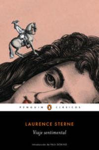 El Viaje Sentimental - Laurence Sterne