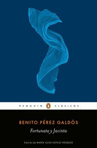 Fortunata Y Jacinta - Benito Perez Galdos