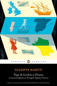 Viaje De Londres A Genova A Traves De Inglaterra, Portugal, España Y Francia - Giuseppe Baretti