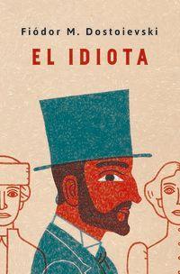 El idiota - Fiodor M. Dostoievski