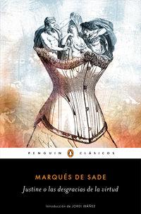 Justine O Las Desgracias De La Virtud - Marques De Sade
