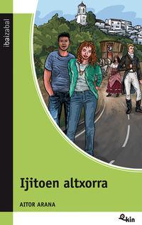 Ijitoen Altxorra - Aitor Arana / Amaia Ballesteros (il. )