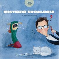 Misterio Erraldoia - Laia Massons / Rocio Bonilla (il. )
