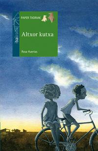 Altxor Kutxa - Rosa Huertas / Kike De La Rubia (il. )