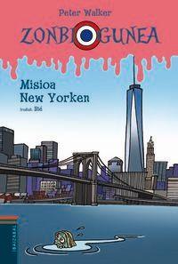 Misioa New Yorken - Peter Walker / Bie (il. )