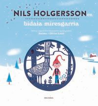 Nils Holgerssonen Bidaia Miresgarria - Kochka / Olivier Latyk (il. )