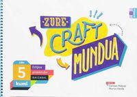 LH 5 - ERLIJIOA - ZURE CRAFT MUNDUA - KUMI