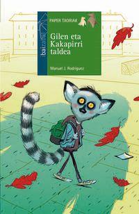 Gilen Eta Kakapirri Taldea - Manuel J. Rodriguez / Santy Gutierrez (il. )
