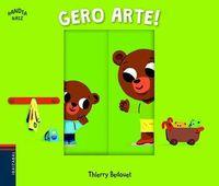Gero Arte! - Thierry Bedouet