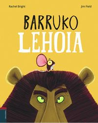 Barruko Lehoia - Rachel Bright / Jim Field (il. )