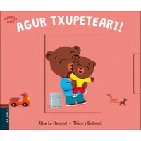 Agur Txupeteari! - Alice Le Henand / Thierry Bedouet (il. )