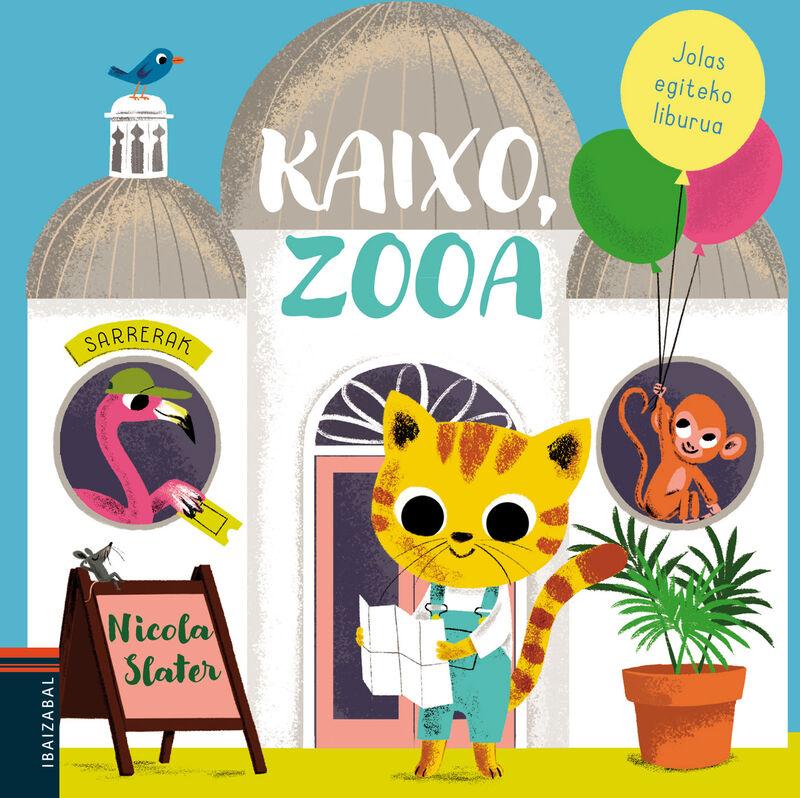 Kaixo, Zooa - Nicola Slater