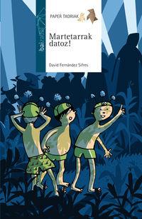 Martetarrak Datoz! - David Fernandez Sifres / Ximena Maier (il. )