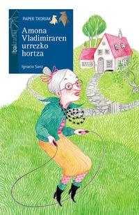 Amona Vladimiraren Urrezko Hortza - Ignacio Sanz / Eugenia Abalos (il. )
