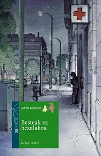 Besteak Ez Bezalakoa - Ricardo Gomez / Jordi Vila Delclos (il. )