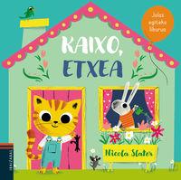 Kaixo, Etxea - Nicola Slater