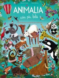 Animalia Asko, Pila, Bila - Alexandra Garibal / Claudia Bielinsky (il. )