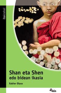 Shan Eta Shen Edo Bidean Ikasia - Xabier Olaso