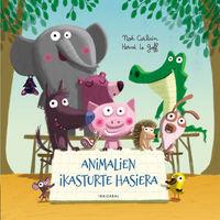 Animalien Ikasturte Hasiera - Noe Carlain / Herve Le Goff (il. )