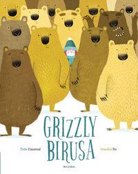 Grizzly Birusa - Emilie Chazerand / Amandine Piu (il. )