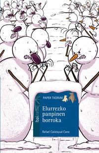 Elurrezko Panpinen Borroka - Rafael Calatayud / Maria Simavilla (il. )