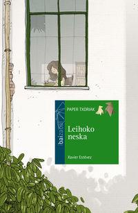 Leihoko Neska - Xabier Estevez / Fernando Llorente (il. )